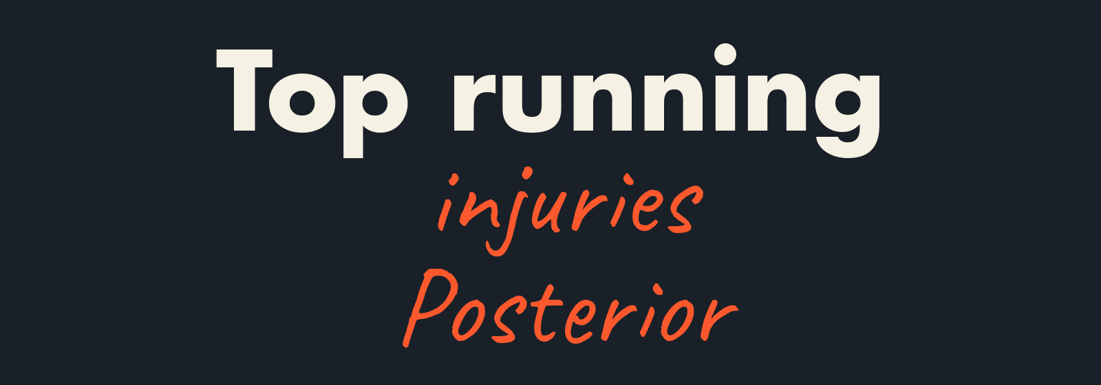 Posterior running injuries